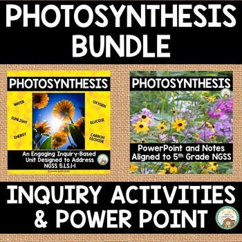 Photosynthesis Bundle:  Inquiry Activities and PowerPoint