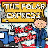 Polar Express MEGA BUNDLE Celebration! Reading & Writing C