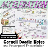 Acceleration Motion Cornell Doodle Notes and Powerpoint