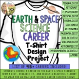 Earth Space Science Career Research T Shirt Design Project