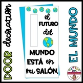 "Door Decoration: ""The future of the world..."" SPANISH"