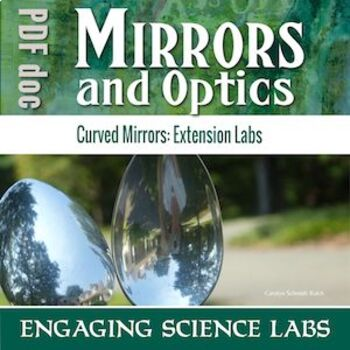 Light and Optics: Investigating Concave and Convex Mirrors—3 Labs w/ CER