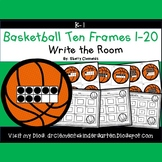 Basketball Write the Room (Ten Frames 1-20)