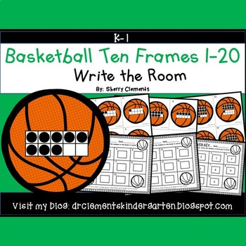 Basketball Write the Room (Ten Frames 1-20)