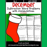 December Subtraction Word Problems with Manipulatives