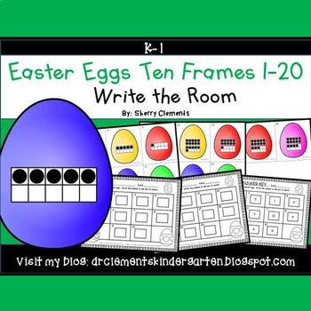Easter Egg Write the Room (Ten Frames 1-20)