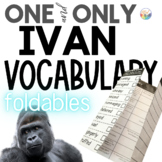 THE ONE AND ONLY IVAN Novel Study VOCABULARY Paper Foldables