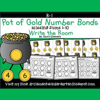 Pot of Gold Write the Room (Number Bonds Missing Sums 1-10)