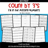 Skip Counting by 3's Fill in the missing numbers
