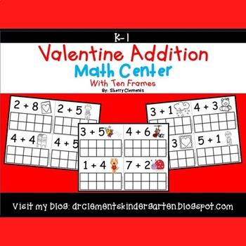 Valentine Addition Ten Frames Math Center