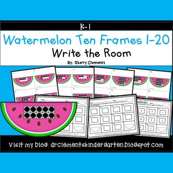 Summer Watermelon Write the Room (Ten Frames 1-20)