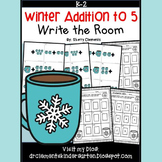 Winter Write the Room (Addition to 5)