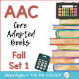 AAC Core Adapted Books: Set 1 Fall