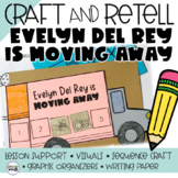Evelyn Del Rey is Moving Away Story Retelling (Story Sequencing)