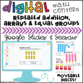 Digital Repeated Addition, Arrays & Equal Groups for Googl