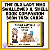 Boom Cards Old Lady Who Swallowed a Shell Book Companion