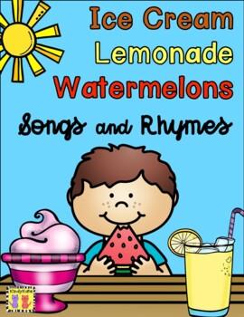 Lemonade, Ice Cream, Watermelons: Songs & Rhymes
