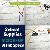 School Supplies on White Wood Mock-Ups