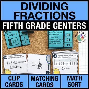 5th - Dividing Fractions Math Centers - Math Games