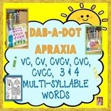 DAB-A-DOT APRAXIA: CV, VC, CVC, CVCV, CVCC, 3 & 4 Syllable Level Words