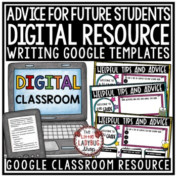 Digital Resource End of Year Advice for Next Years Students for Google Slides ™