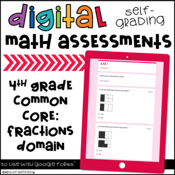 Digital Self Grading Math Assessments For 4th Grade CCSS Fractions Domain