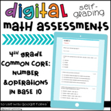 Digital, Self-grading Math Assessments for 4th Grade CCSS