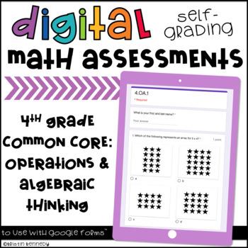 Digital, Self-grading Math Assessments for 4th Grade CCSS {OA Domain}