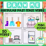 Draw Me Irregular Past Tense Verb Mini Books
