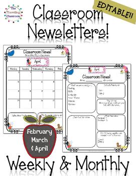 Classroom Newsletter Templates - EDITABLE - (Feb. - April) ~ 50% off!