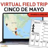 Cinco de Mayo Virtual Field Trip Digital Activities in Spanish AND English