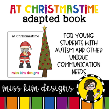 At Christmastime: Adapted Book for Early Childhood Special Education