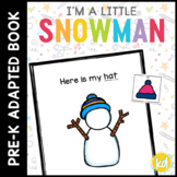 I'm a Little Snowman: Adapted Book for Early Childhood Special Education