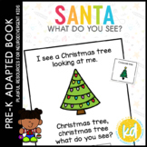 Santa Santa What Do You See?: Adapted Book for Students with Autism