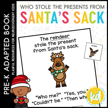 Who Stole the Presents from Santa's Sack?: Adapted Book for Students with Autism