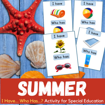I Have Who Has Summer Activity