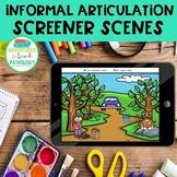 Informal Articulation Screener Scenes