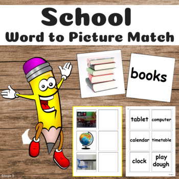 SCHOOL Vocabulary Activity - Word to Picture Match