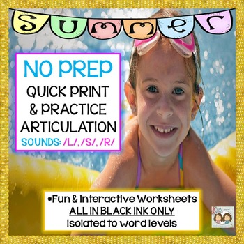 SUMMER-THEMED NO PREP, QUICK PRINT ARTIC: /L/, /S/, /R/, &