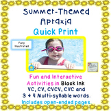 SUMMERTIME APRAXIA: VC, CV, CVCV, CVC & 3 & 4 SYLLABLE WORDS
