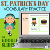 Saint Patrick's Day Vocabulary Activity for Google Slides™