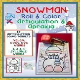 Snowman Roll & Color Artic & Apraxia- 26 sounds, VC to 4 s