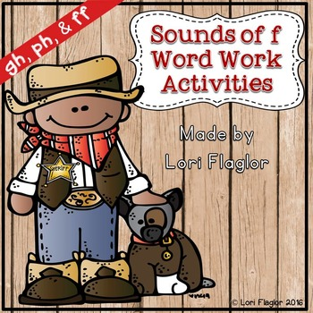 Sounds of f- gh, ph, & ff Word Work Activites