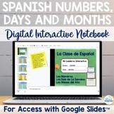 Spanish Numbers Days Months Digital Notebook for Google Slides™