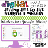Telling Time Digital Centers for Google Classroom™ Distanc