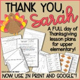 Thank You Sarah FULL Day of Thanksgiving Lesson Plans For