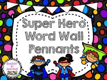 Super Hero Theme Word Wall Pennants