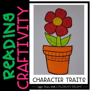 Reading Craftivity: Character Trait Flower