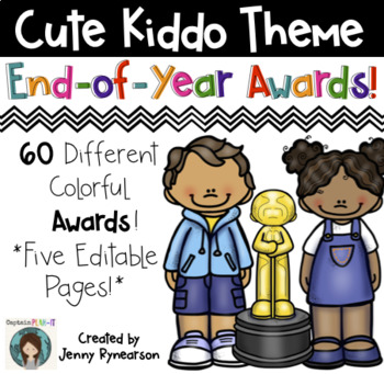 60 COLORFUL End-of-the-Year Awards! 5 EDITABLE Pages!