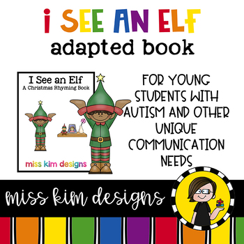 I See An Elf: Adapted Book for Students with Autism & Special Needs